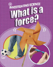 What is a Force? (Investigating Science), New, Jacqui Bailey Book
