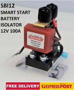 REDARC SBI12 SMART START 12V 100A BATTERY ISOLATOR 2YR WARRANTY FREE SHIP