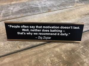 ZIG ZIGLAR MOTIVATION Desk Sign | Name Plate Funny Friend Gag Boss Gift