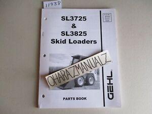 GEHL SL3725 SL3825 Skid Loaders Parts Manual