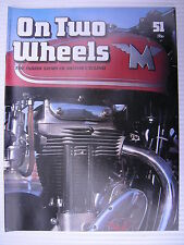 On Two Wheels -  Motorcycle Magazine Volume 4 - Issue No.51 - **FREE POSTAGE**