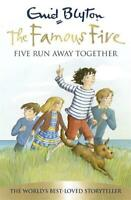 Five Run Away Together (Famous Five 70th Anniversary), Enid Blyton, New,
