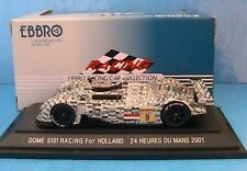 DOME S101 #9 RACING FOR HOLLAND 2001 LE MANS EBBRO 1/43
