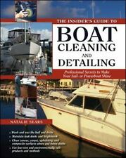 The Insider's Guide to Boat Cleaning and Detailing: Professional Secrets to Make
