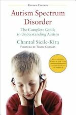 Very Good, Autism Spectrum Disorder: The Complete Guide to Understanding Autism,