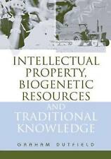 Intellectual Property, Biogenetic Resources and Traditional Knowledge-ExLibrary