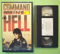 VHS Film Ita Azione COMMAND IN HELL suzanne pleshette ex nolo no dvd cd lp(V163)