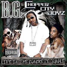 B.G. & CHOPPER CITY BOYZ - LIFE IN THE CONCRETE JUNGLE - PA VERSION!!  NR!!!
