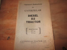 Caterpillar Operator'S Instructions D 8 Tractor Form 30882-1 Ser. No. 13A1-Up