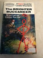 The Brighter Buccaneer Leslie Charteris 1963 Hodder