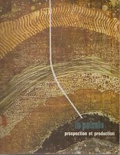 Le Pétrole prospection et production /Illus :A. Pasternak/Ed :Esso Standard 1964