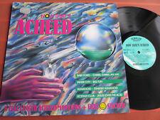 NOW THAT'S ACIIEED – Acid House/Electro – Vinyl LP 1989 – Top Zustand