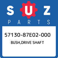 57130-87E02-000 Suzuki Bush,drive shaft 5713087E02000, New Genuine OEM Part