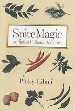 Spice Magic: An Indian Culinary Adventure by Pinky Lilani (Paperback, 2001)