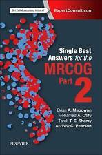 Single Best Answers for MRCOG Part 2 by Mohamed Otify, Andrew Pearson, Tarek El Shamy, Brian A. Magowan (Paperback, 2016)