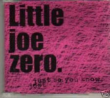 (618G) Little Joe Zero, Just So You Know - new CD