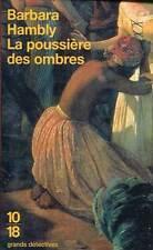 10/18. BARBARA HAMBLY: LA POUSSIERE DES OMBRES. 2002.