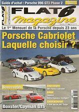 FLAT 6 278 DOSSIER CABRIOLET PORSCHE 991 TURBO CAB 996 GT3 997 TARGA 4S BOXS GTS