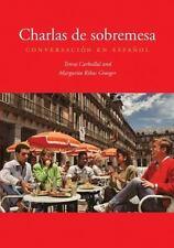 Charlas De Sobremesa - Conversación En Español - New Book