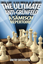 The Ultimate Anti-Grünfeld. A Sämisch Repertoire. By Svetushkin. NEW CHESS BOOK