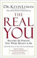 The Real You : Become the Person You Were Meant to Be by Kevin Leman (2002, Har…