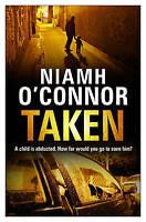 Taken (A Jo Birmingham Thriller), O'Connor, Niamh, Very Good Book