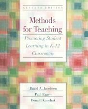 Methods for Teaching: Promoting Student Learning in K-12 Classrooms (7th Edition