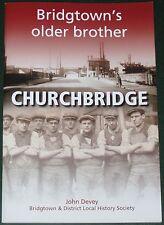 CHURCHBRIDGE LOCAL HISTORY - Bridgtown Staffs Community Staffordshire People