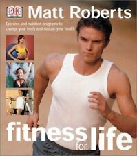 Fitness for Life by Roberts, Matt, Good Book