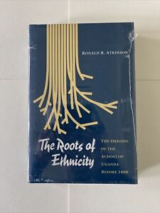 The Roots of Ethnicity: The Origins of the Acholi of Uganda Before 1800