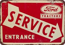 Ford Tractors Service Entrance Vintage Reproduction metal Sign 8 x 12