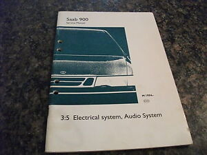 1994- Saab 900 Electrical System, Audio System Service Manual