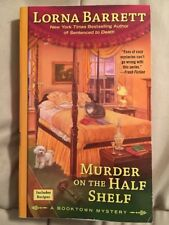 A Booktown Mystery: Murder on the Half Shelf 6 by Lorna Barrett 2013, Paperback