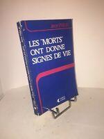 """Les """"morts"""" ont donné signe de vie par Jean Prieur"""
