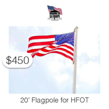 $450 Charitable Donation For: 20' Flagpole for HFOT
