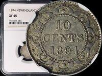 1894 Canada Newfoundland 10 Cents (Silver) - NGC XF45 (Choice XF) Top 5 Pop