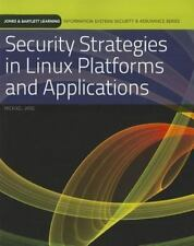 Security Strategies in Linux Platforms and Applications by Michael Jang and kim