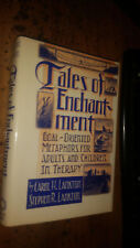 Tales of Enchantment : Goal-Oriented Metaphors for Adults and Children in Therap