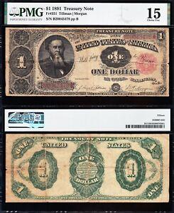"Choice Fine+ 1891 $1 ""STANTON"" Treasury Note! PMG 15! FREE SHIPPING! B20043478*"