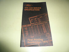 1976 Ford Car Service Specifications - Second Printing February 1976