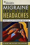 Migraine and Other Headaches (Aan Press Quality of Life Guide)-ExLibrary