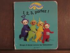 Teletubies 1,2,3, partez! / Hachette Jeunesse 2000