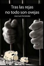Tras Las Rejas No Todo Son Ovejas by Jose Fernandez (2016, Paperback)