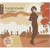Bargrooves (Metropolitan/Mixed by Ben Sowton/Mixed by The Soul