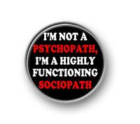 "PSYCHOPATH / 1"" / 25mm pin button / badge / Sherlock / Watson / Cumberbatch"
