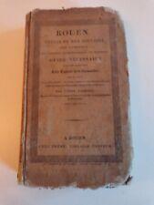 ROUEN Précis de son histoire son commerce Théodore LICQUET 1827 EO / Normandie