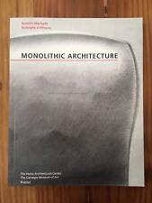 Monolithic Architecture: Eisenman Herzog De Meuron Koolhaas Ungers FOA Moneo