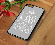 Phone Case I Can't Keep Calm I'm Getting Married Wedding Back Cover For Iphone