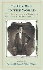On His Way in the World: The Voyages and Travels of John H.R. Molson
