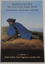 MASCULINITIES POLITICS WAR Gendering Modern History Essays Gender Womens Studies
